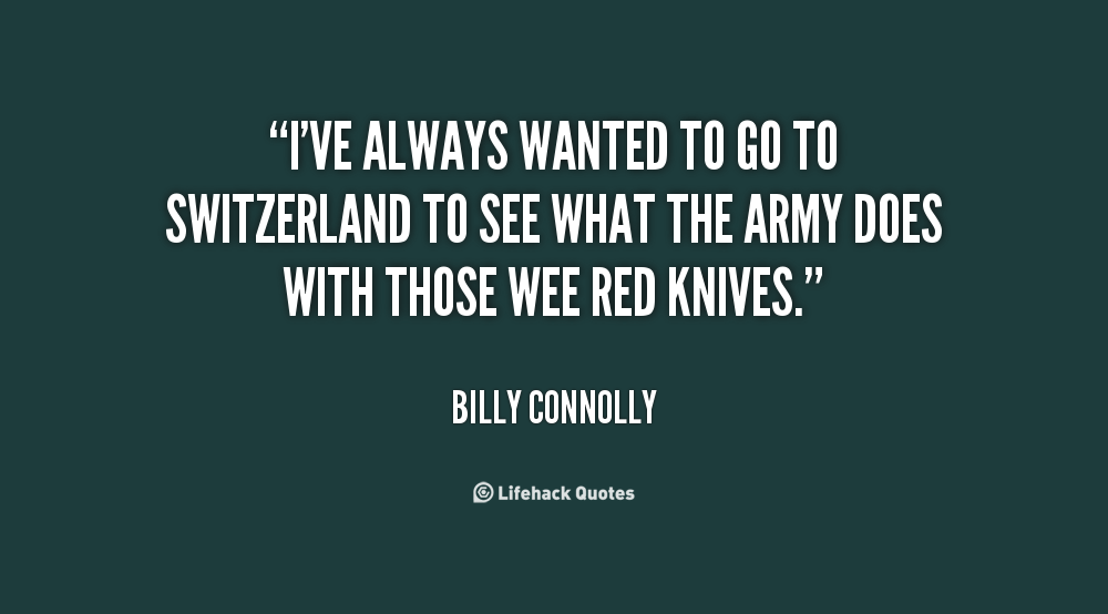 Billy Connolly Quotes Quotesgram