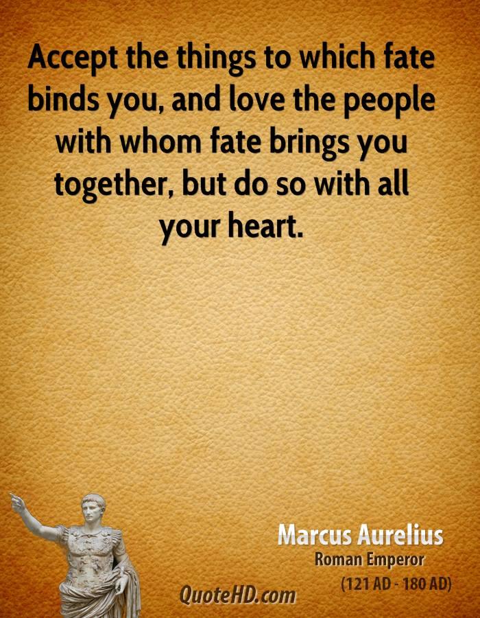 Quotes About True Love And Fate: Love Marcus Aurelius Quotes. QuotesGram