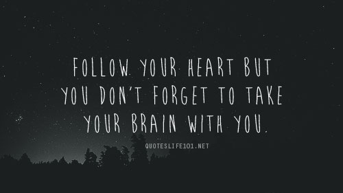 Heart Brain Wisdom Quotes Love. QuotesGram
