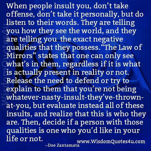 Insults why you someone Our World