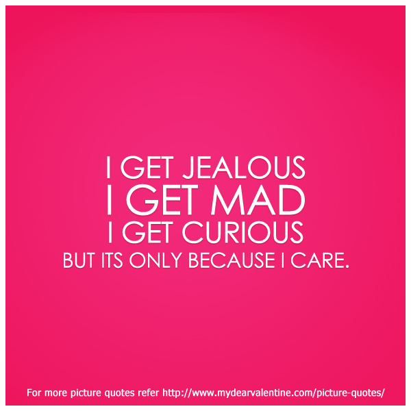 Best Quotes Jealousy Friendship: I Get Jealous Quotes. QuotesGram