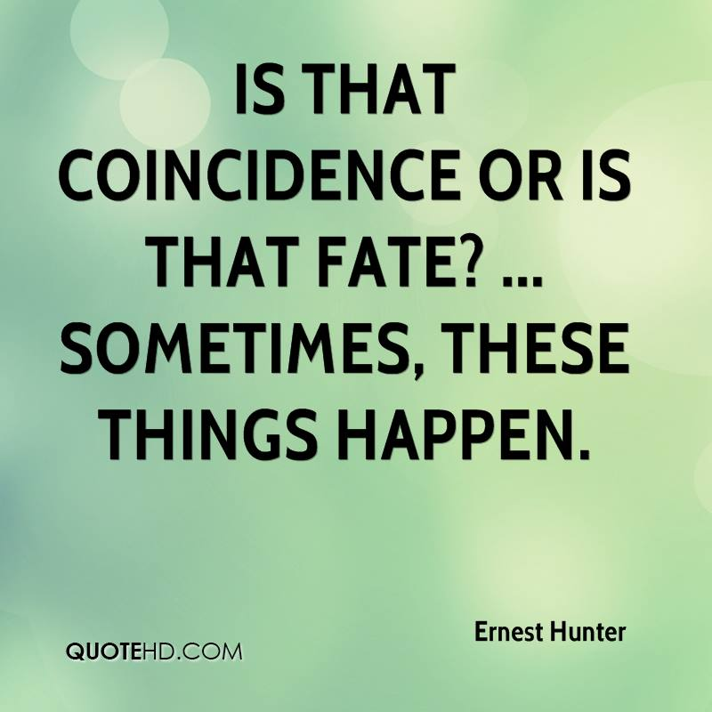 Destiny Quotes: Quotes About Fate And Coincidence. QuotesGram