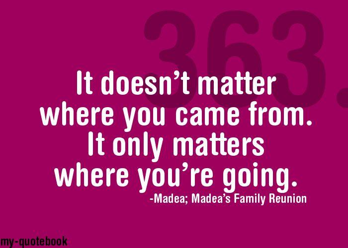 Madeas Best Quotes Quotesgram