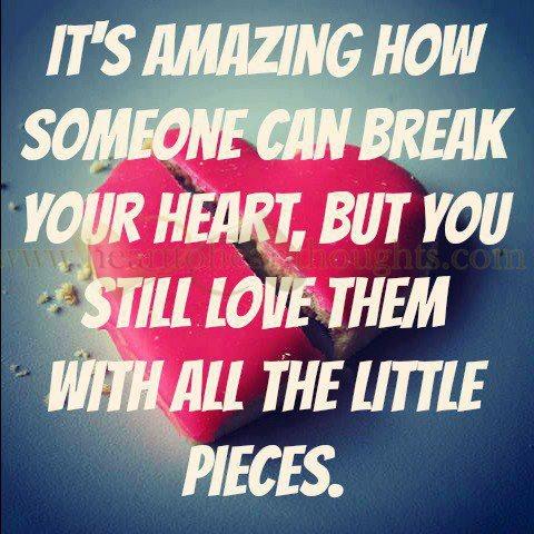 how to break your heart