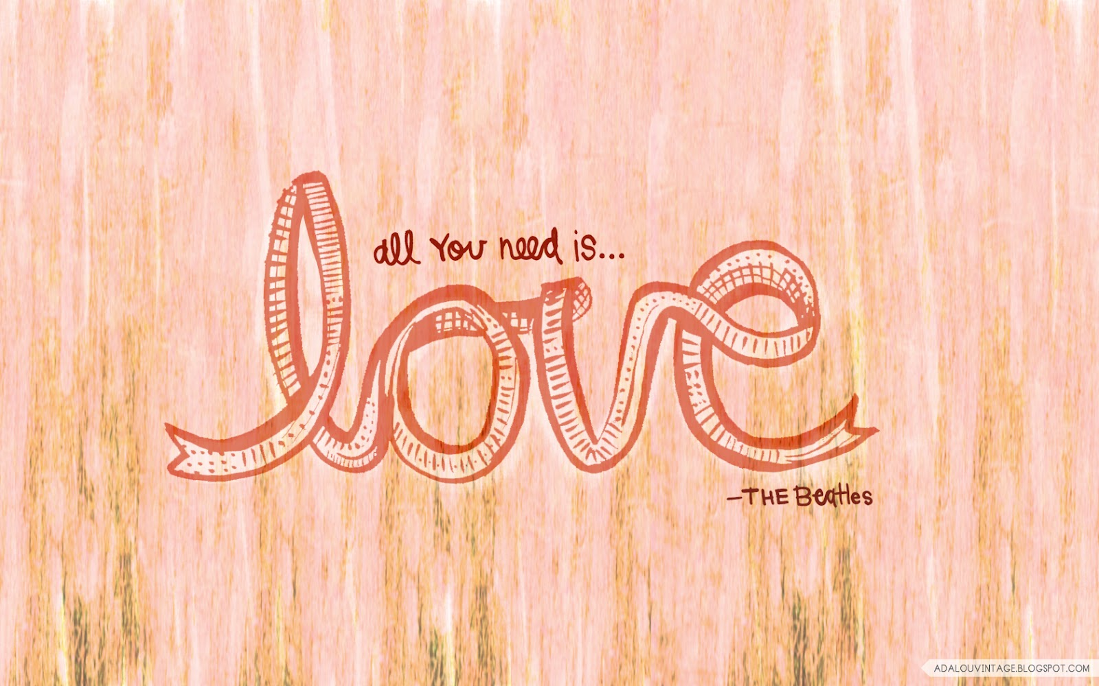 Love You All Wallpaper : The Beatles Quotes Wallpaper. QuotesGram