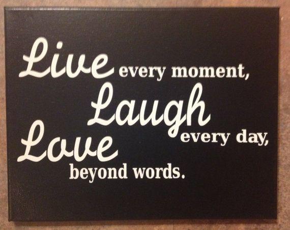 Live Love Laugh Quote: Laugh Everyday Quotes. QuotesGram