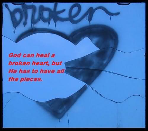 God Can Heal A Broken Heart Quotes. QuotesGram