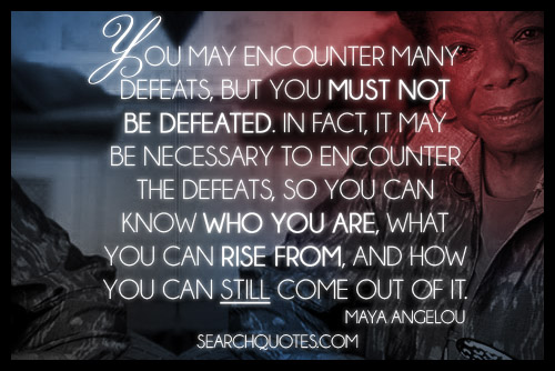 Al Inspiring Quote On Self Discovery: I Will Not Be Defeated Quotes. QuotesGram
