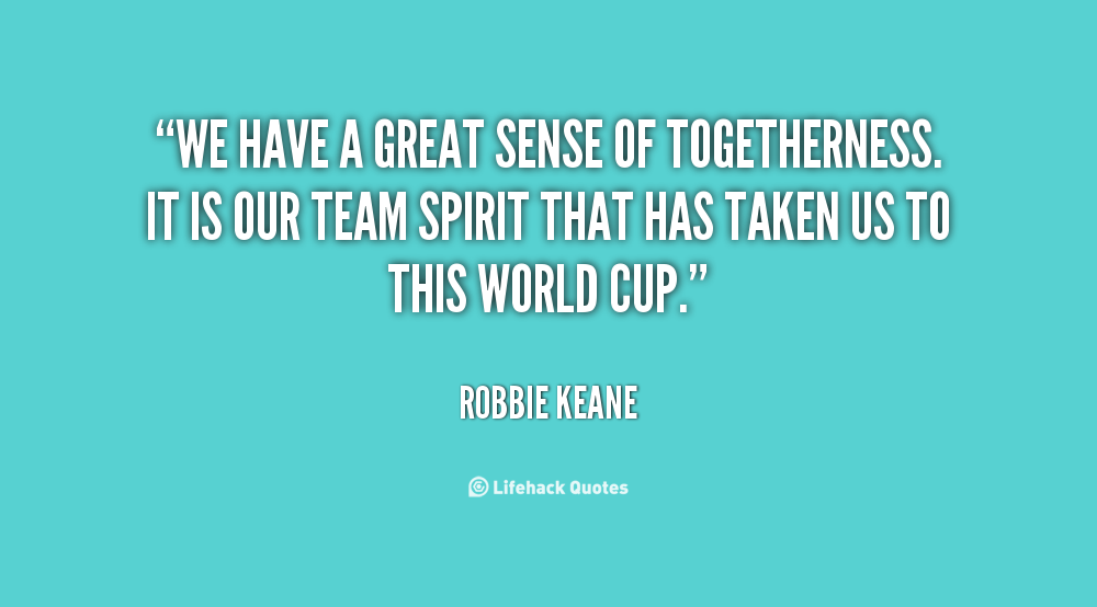 Human Spirit Quotes Quotesgram: Team Spirit Quotes. QuotesGram