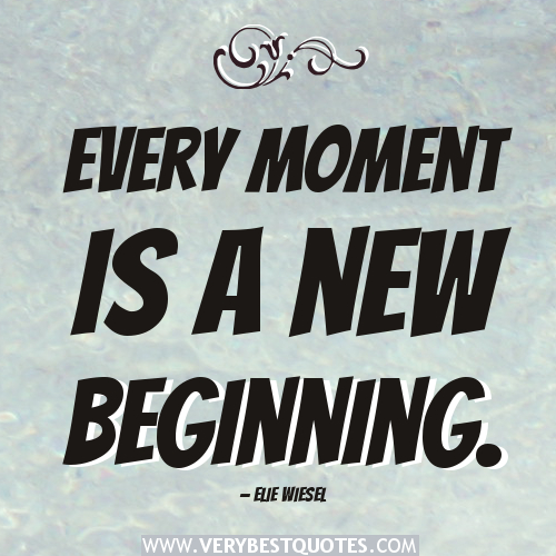 New Start Quotes: Inspirational Quotes About New Beginnings. QuotesGram