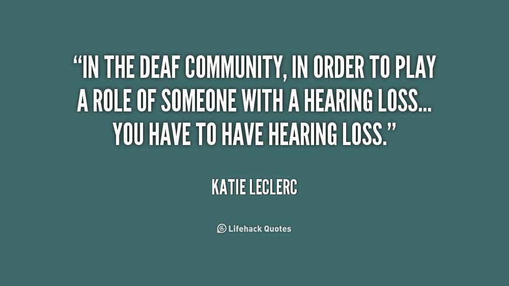 Deaf People Quotes Quotesgram