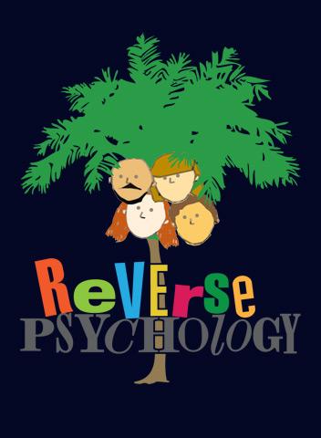 Psychology men reverse on Reverse Psychology