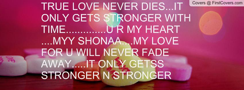Quotes True Love Never Dies. QuotesGram