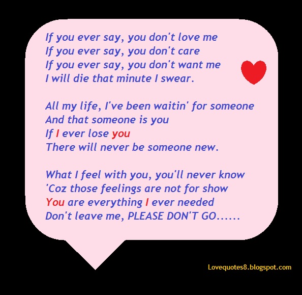 Dont You Love Me Quotes Quotesgram