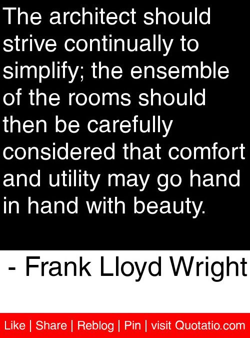 architecture quotes frank lloyd wright quotesgram. Black Bedroom Furniture Sets. Home Design Ideas