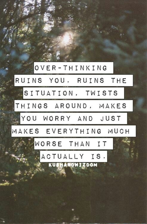 Positive Thinking Quotes Of The Day: Quotes About Worrying And Overthinking. QuotesGram
