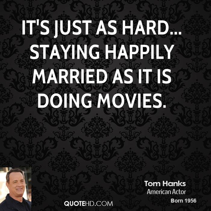 Famous Tom Hanks Movie Quotes: Tom Hanks Movie Quotes. QuotesGram