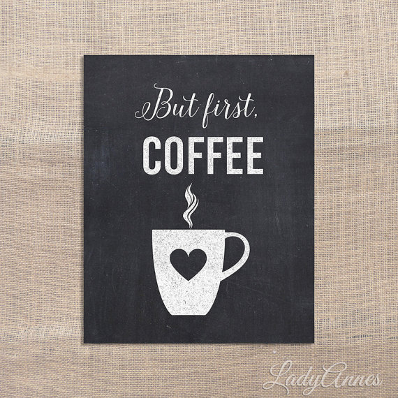 Coffee Printable Chalkboard Quotes. QuotesGram