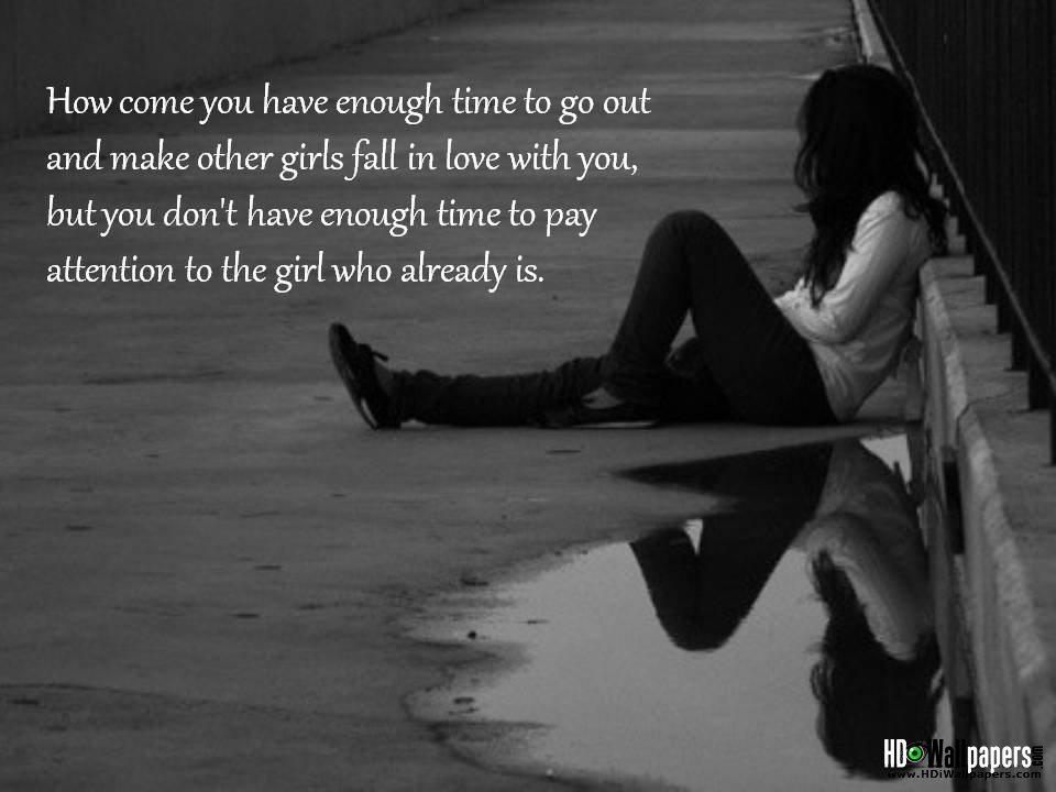 Her sad romantic quotes for You are
