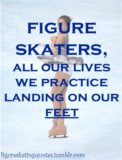 Inspirational Quotes For Figure Skaters Quotesgram
