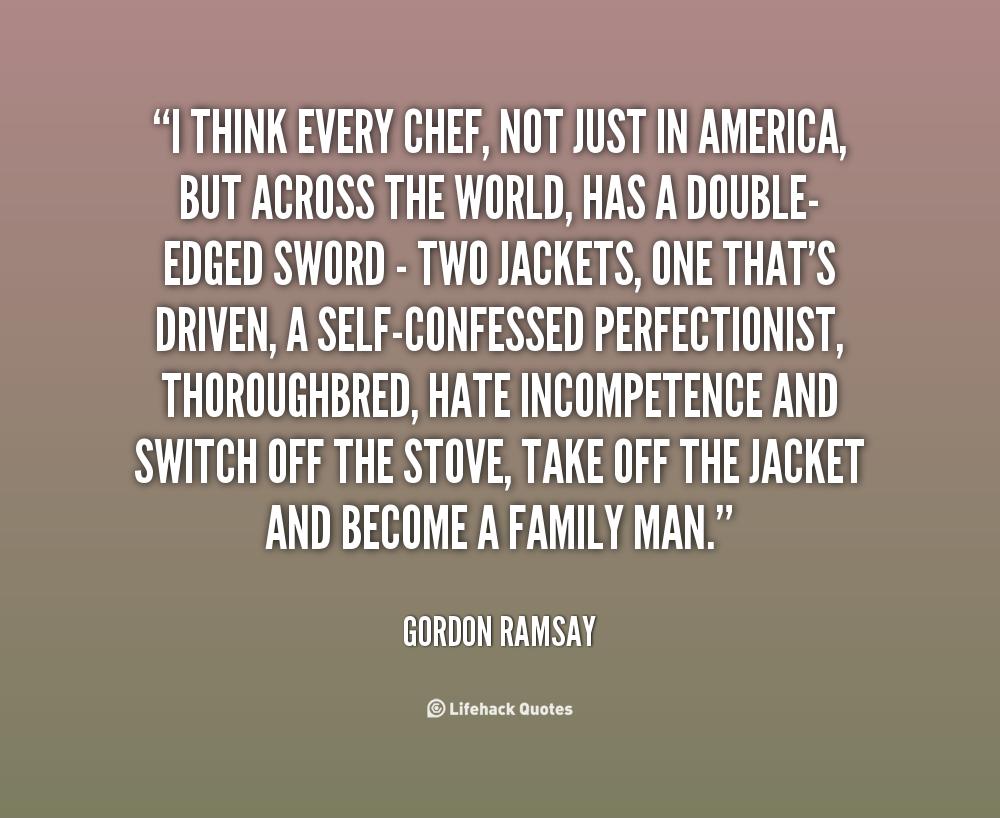 Gordon Ramsay Inspirational Quotes: Gordon Ramsay Quotes. QuotesGram