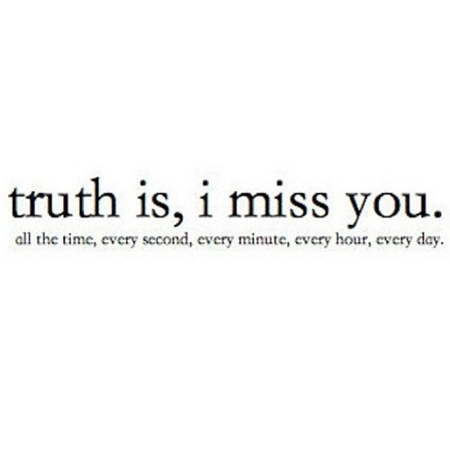 Quotes on missing you so much