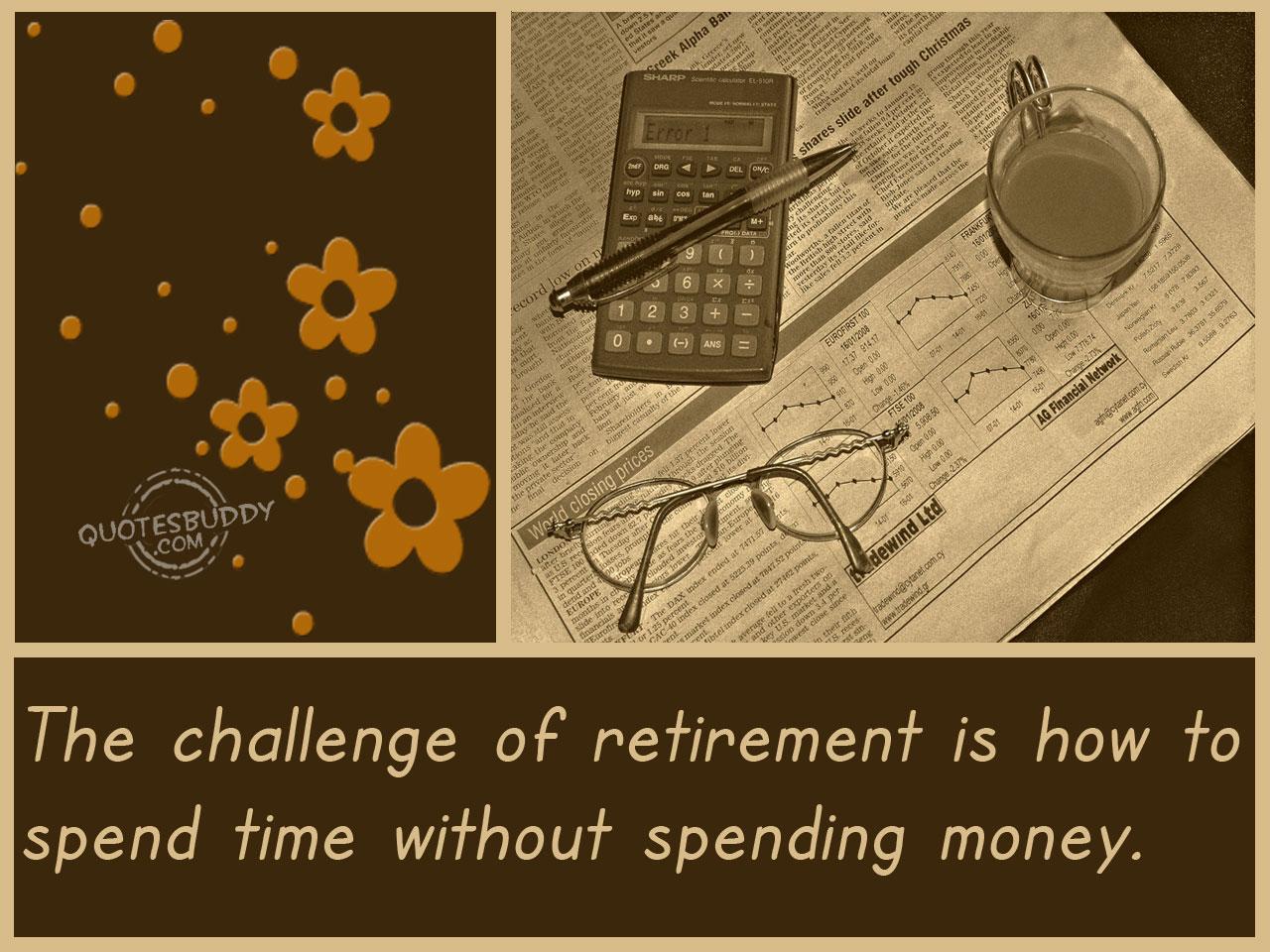 retiring quotes  quotesgram
