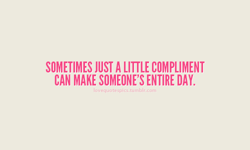 Make Someones Day Better Quotes. QuotesGram
