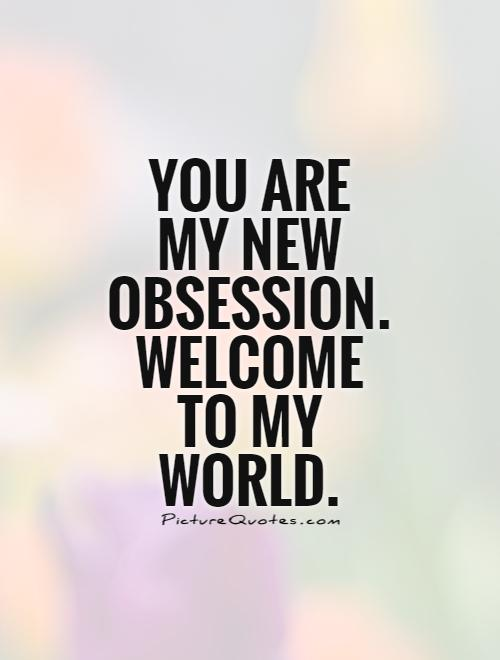 Obsessive Quotes Motivational: Obsessive Love Quotes. QuotesGram
