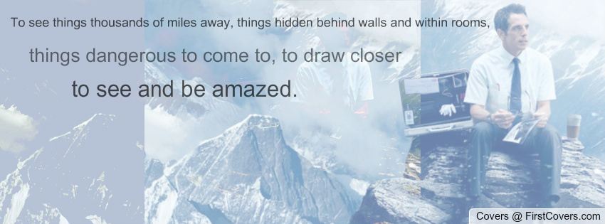 Walter Mitty Quotes Wallpaper. QuotesGram