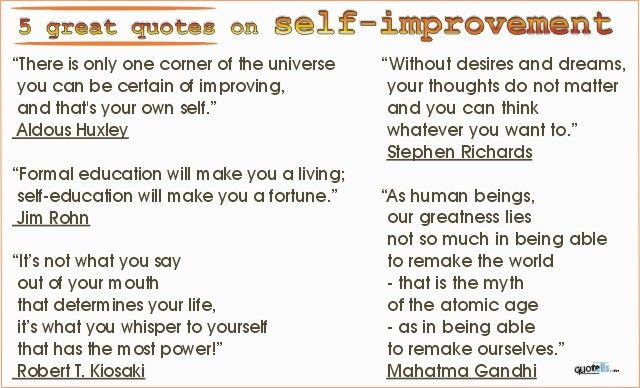 Quotes About Improving Yourself Quotesgram: Famous Quotes About Self Improvement. QuotesGram