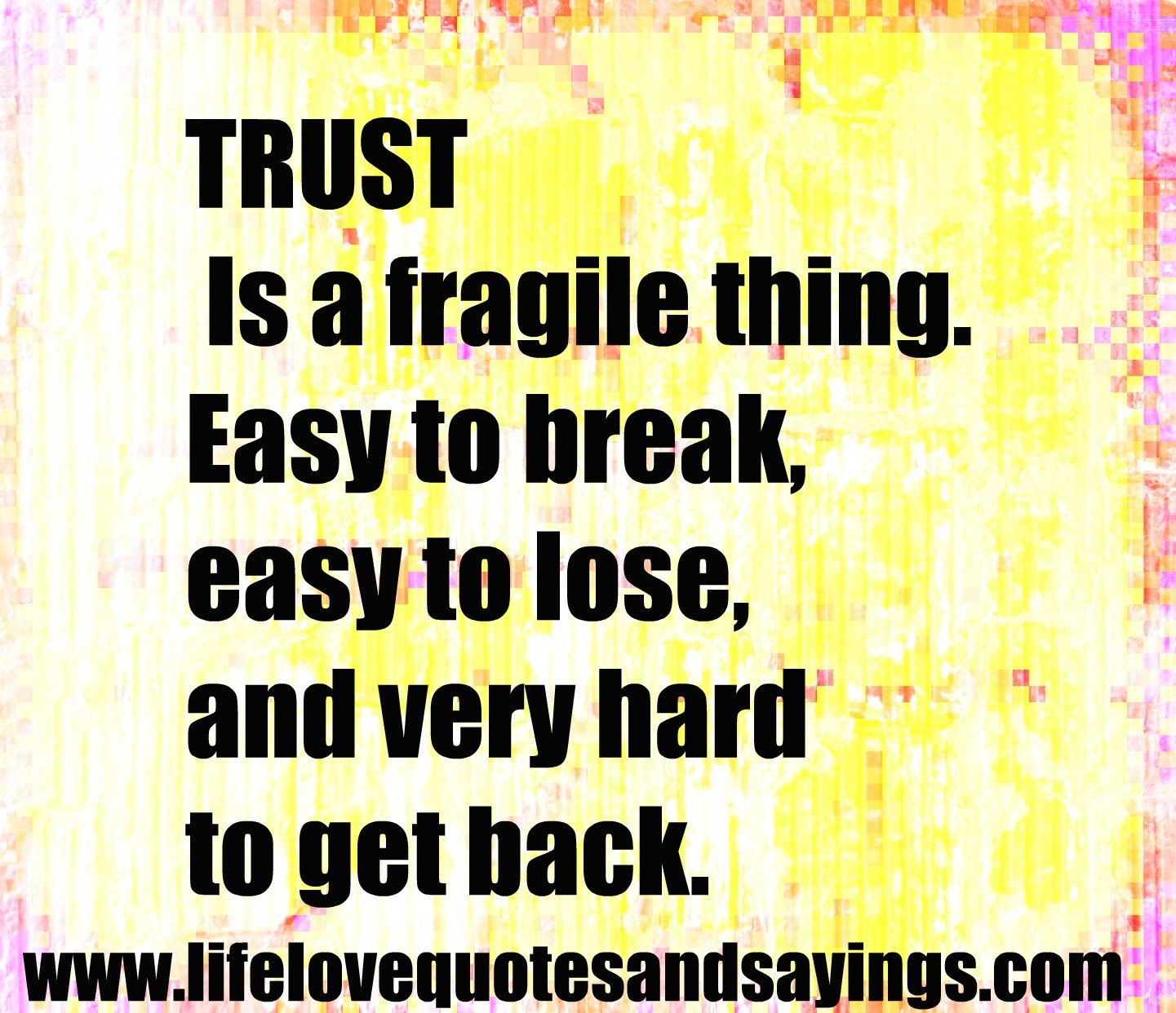 gaining trust back quotes relationship ending