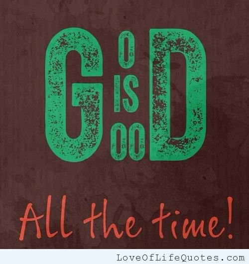 God Is Great Quotes And Sayings
