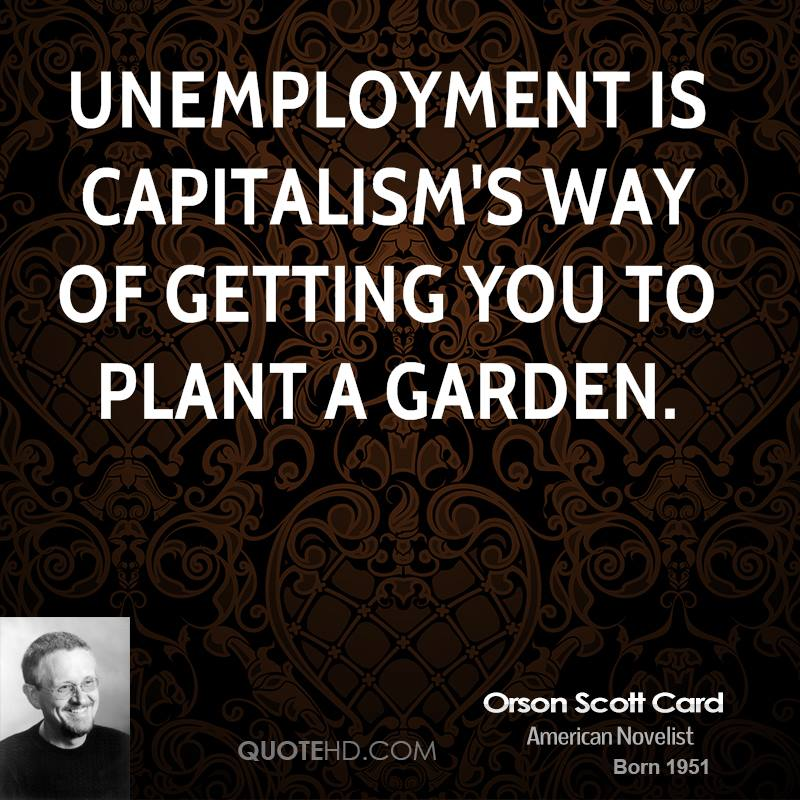 quotes about unemployment essay Cause & effect essay: unemployment unemployment is the one constant throughout history despite changing technology, the.