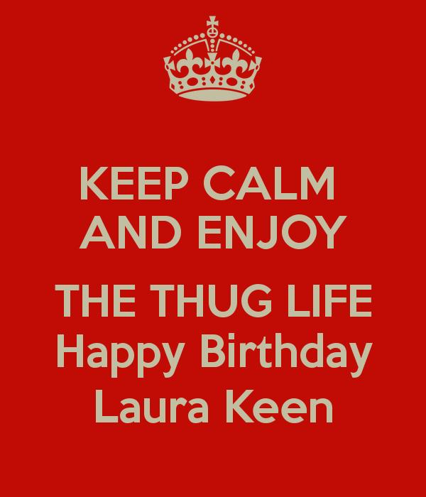 Thug Birthday Quotes. QuotesGram