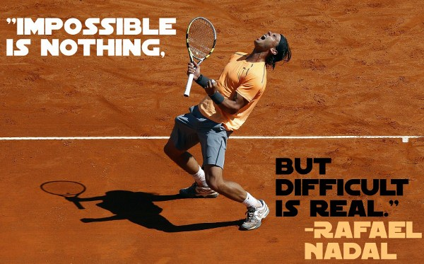 Quotes About Tennis By Nadal Quotesgram