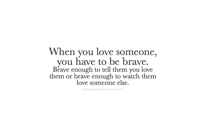 You quotes them love someone show to 120 Emotional