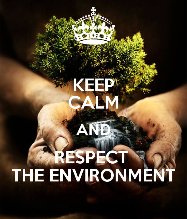 respect the nature Other articles where respect for nature: a theory of environmental ethics is discussed: paul taylor's book respect for nature (1986) was perhaps the most comprehensive and philosophically sophisticated defense of biocentric ethics.