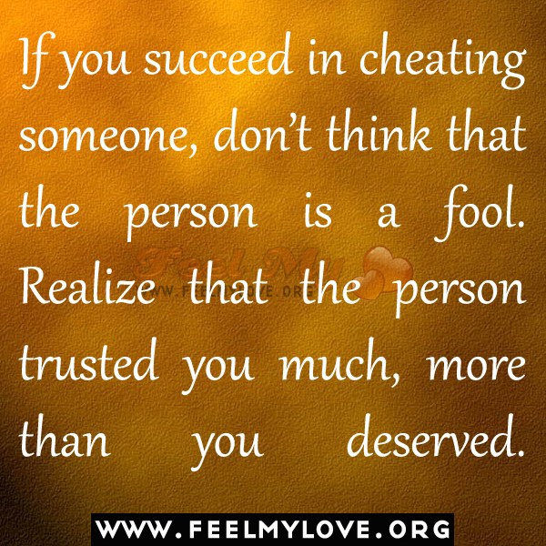 Cheating On Someone You Love Quotes: Thinking About Cheating Quotes. QuotesGram