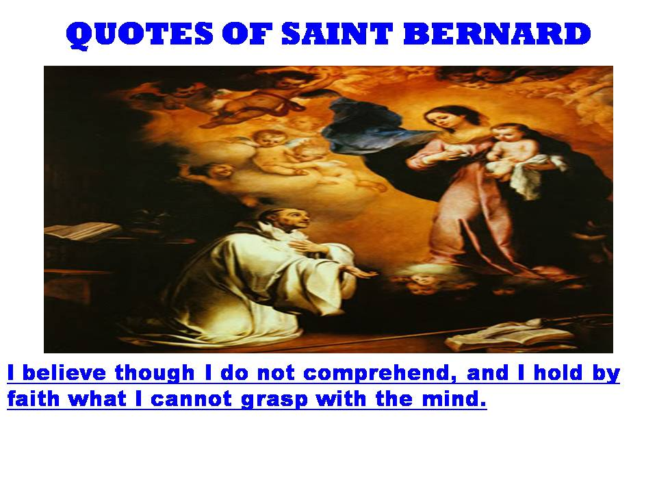 St Bernard Of Clairvaux Quotes: Saint Bernard Quotes. QuotesGram
