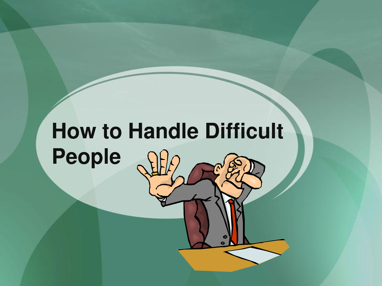 handling difficult people quotes quotesgram