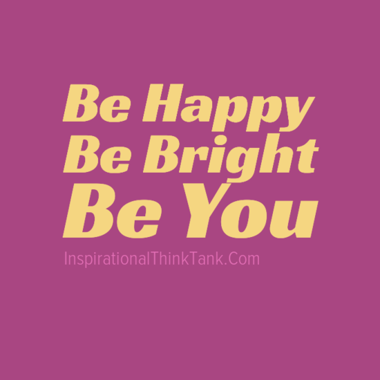 Inspirational Quotes About Positive: Bright Happiness Quotes. QuotesGram