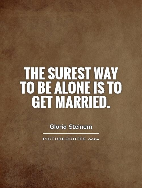 My in am why marriage i lonely Why Passive
