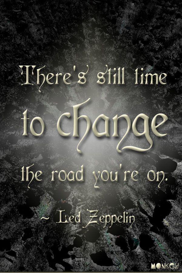 Led Zeppelin Lyric Quotes Quotesgram