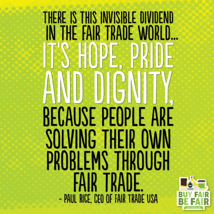 Fair Trade Quotes Quotesgram