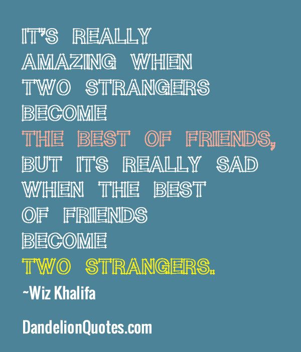 Stranger Quotes: Best Friend Becomes A Stranger Quotes. QuotesGram