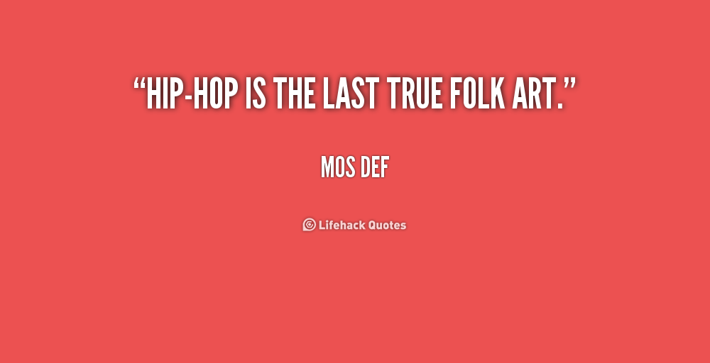 Hip Hop Funny Quotes. QuotesGram