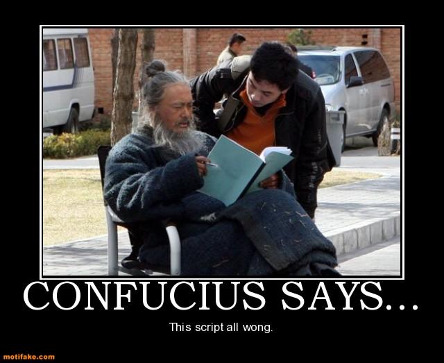 Confucius Say Quotes Quotesgram