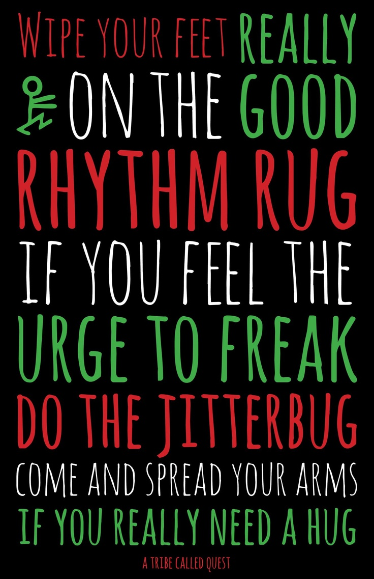 A Tribe Called Quest Quotes Quotesgram