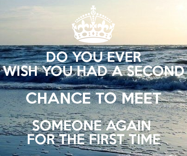 Quotes About Meeting Someone Special Quotesgram: First Meeting Someone Quotes. QuotesGram